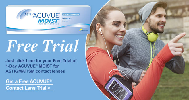 Free Trial of 1 DAY ACUVUE MOIST for Astigmatism contact lenses