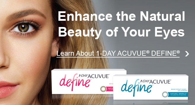 Enhance the Natural Beauty of Your Eyes - Learn About 1 Day ACUVUE DEFINE